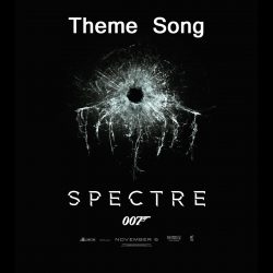 James Bond Theme Spectre (2015)