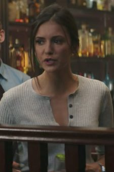 Grey ribbed henley shirt Nina Dobrev in Flatliners (2017)