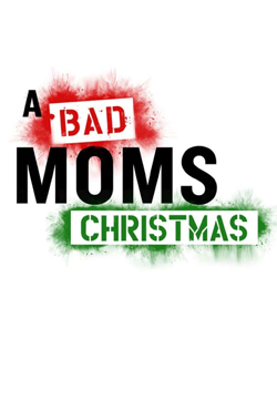 A Bad Moms Christmas products
