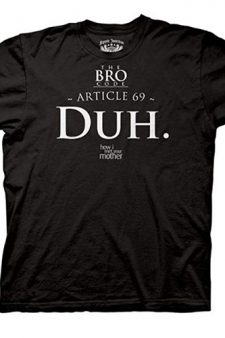 HIMYM Bro Code Article 69 DUH Black T-shirt