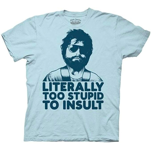 The Hangover Alan Literally Too Stupid To Insult Light Blue Adult T-shirt